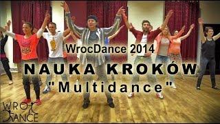 "WrocDance - Choreografia ""Multidance"" 2014 - nauka kroków [Coco Jambo]"