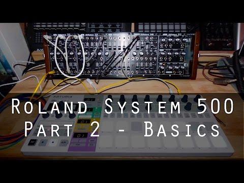Roland System-500 part 2 - Basics