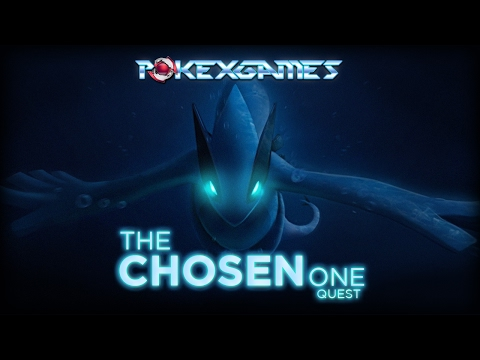 The Chosen One Quest PokeXGames