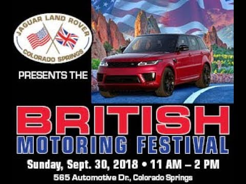 Land Rover Colorado Springs >> 2018 British Motoring Festival At Jaguar Land Rover Colorado Springs