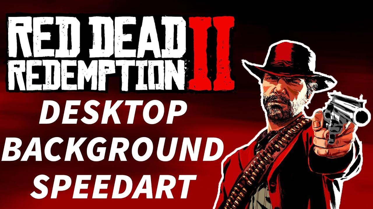 Red Dead Redemption 2 Desktop Background Speed Art Youtube