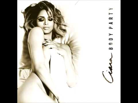 Ciara - Body Party (Explicit).mp3