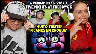 MINHA MÃE REAGINDO A VERDADEIRA HISTÓRIA DE FIVE NIGHTS AT FREDDY'S (parte 5) - HUEstation