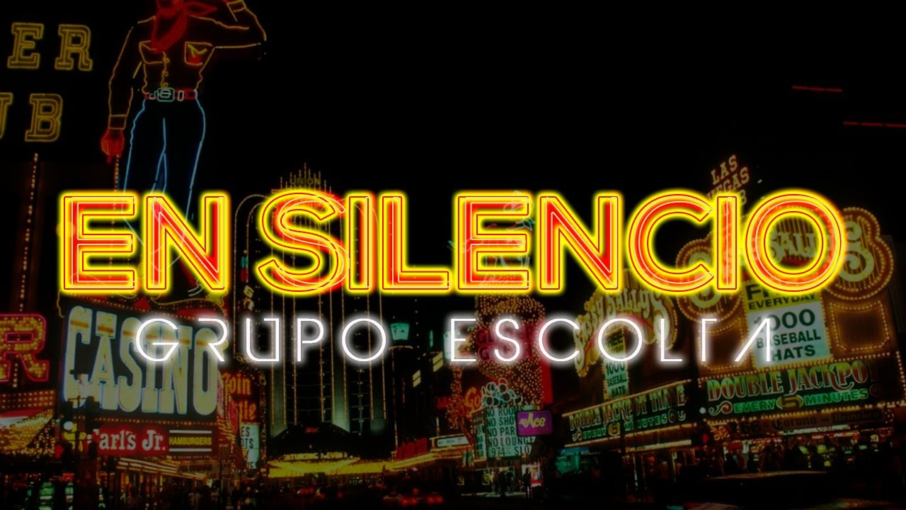 Grupo Escolta - En Silencio