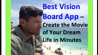 Best Vision Board App - Best Multi-media experience played in any mobile device