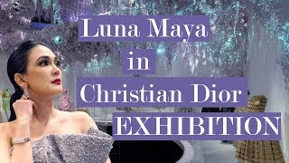 LUNA MAYA IN CHRISTIAN DIOR EXHIBITION