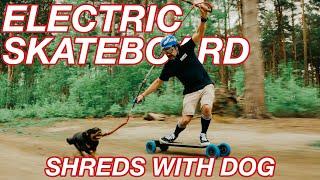 ELECTRIC SKATEBOARD SHREDS WITH PET DOG - Evolve GTR