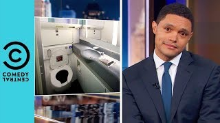 Say Goodbye To The Mile High Club | The Daily Show With Trevor Noah