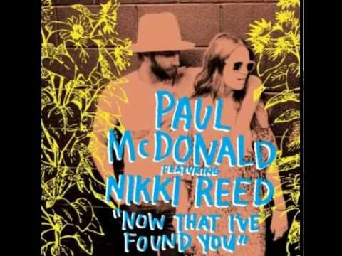 Now That I Found You (Main Mix 1) - Paul McDonald & Nikki Reed