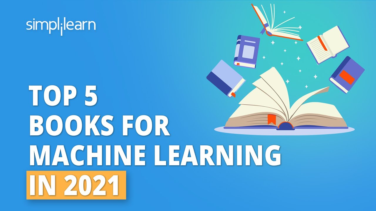Top 5 Books For Machine Learning In 2021 | Learn Artificial Intelligence