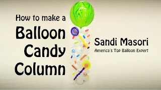 How To Make a Candy Column (tower) From Balloons