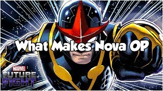 What Makes Nova OP - Marvel Future Fight