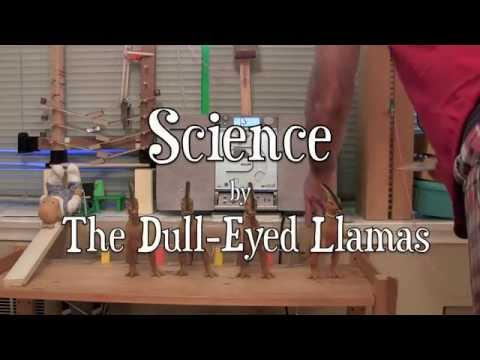 The Door Opener: Ariel Llama presents Science by The Dull Eyed Llamas (Rube Goldberg Machine)