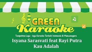 Isyana Sarasvati Feat. Rayi Putra  Kau Adalah Karaoke