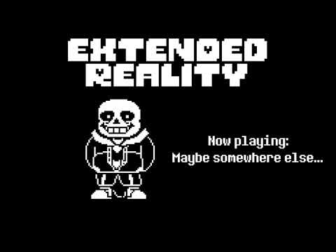 [Undertale AU - All bosses themes] Extended Reality!