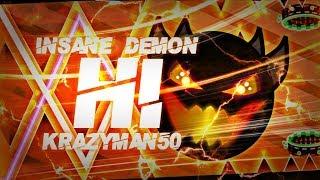 OK BYE HI 100 COMPLETE By Krazyman50 INSANE DEMON Geometry Dash 2 1 Dorami