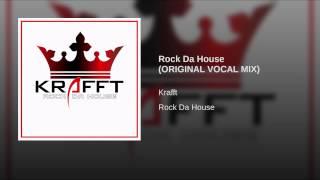 Rock Da House (ORIGINAL VOCAL MIX)