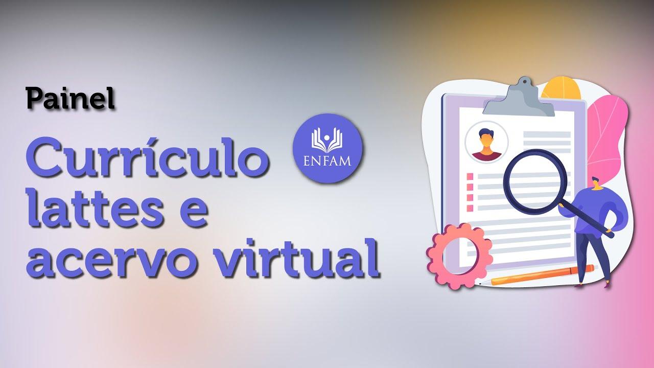 Currículo Lattes e Acervo Virtual