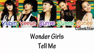 Wonder Girls(원더걸스)-Tell Me(말해) HAN/ROM/ENG LYRICS
