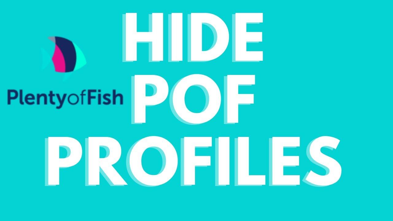 Hide profile pof How Do