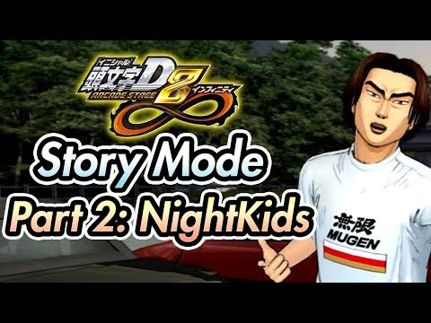 Initial D Arcade Stage Infinity 8 (PC) / Story Mode - Part 2: NightKids