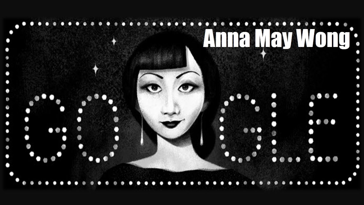 Google Doodle Honors Anna May Wong, a Chinese American ...