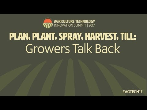 AgTech Innovation Summit 2017 - Growers Talk Back Panel