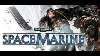 Warhammer 40,000: Space Marine Gameplay (PC/HD)