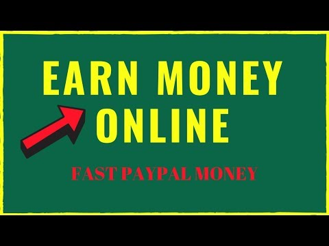 Earn Money Online In Your Spare Time (Fast PayPal Money)