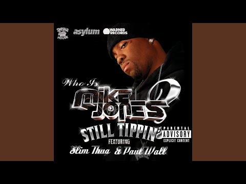 Still Tippin' (feat. Slim Thug and Paul Wall)