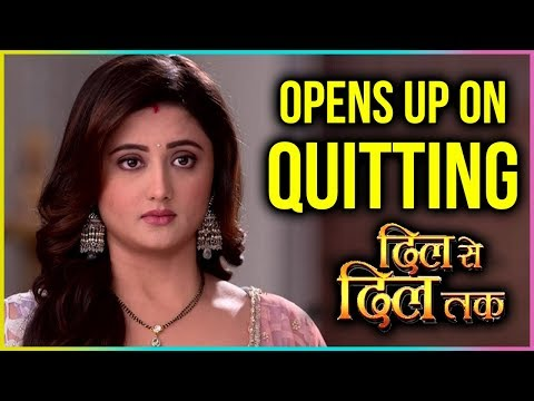 Rashami Desai Finally OPENS UP On Her QUITTING Dil Se Dil Tak