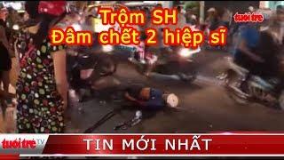 Trộm xe SH đâm chết 2 'hiệp sĩ', 3 'hiệp sĩ' bị thương