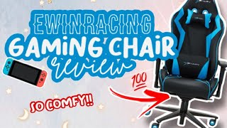 EWINRACING GAMING CHAIR REVIEW!! 💙✨