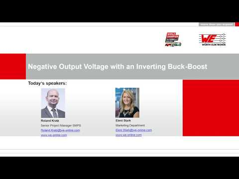 "Würth Elektronik Webinar: ""Negative output voltage with an inverting buck boost"""