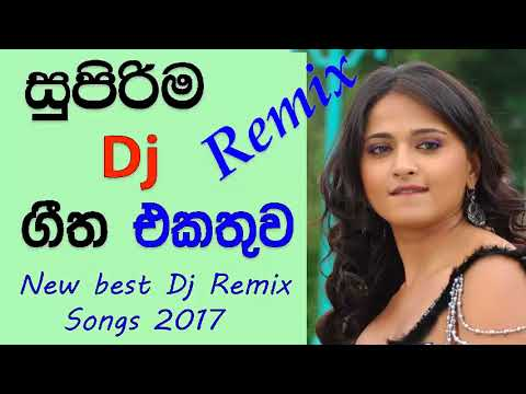 New Sinhala Dj Remixes|Sinhala Dj Nonstops|Dj Songs Sri Lanka 2017 Hits