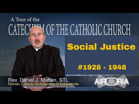Tour of the Catechism #70 - Social Justice