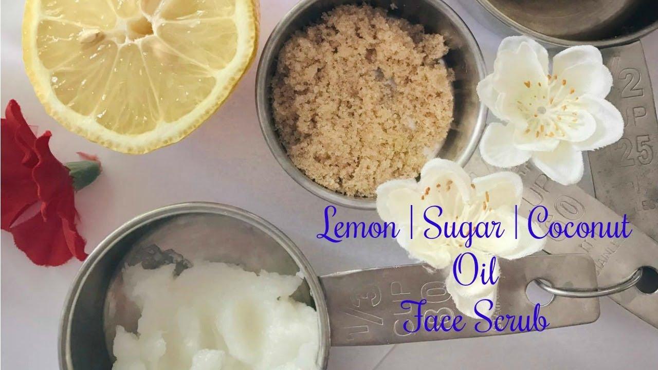 Diy Lemon Sugar Coconut Oil Face And Lip Scrub Youtube