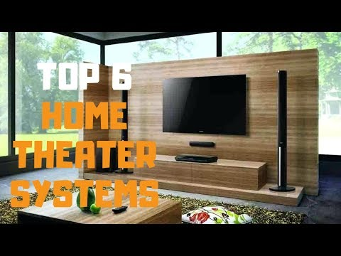 best-home-theater-system-in-2019---top-6-home-theater-systems-review