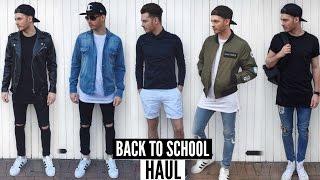Back To School Mens Fashion Haul & Lookbook 2017