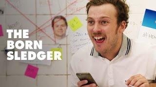 The Born Sledger