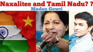 Naxalites and Tamil Nadu | Tamil | Madan Gowri