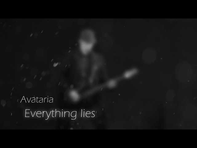 AvatariA - Everything Lies - Official Video