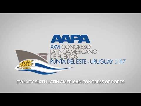 XXVI LATIN AMERICAN CONGRESS OF PORTS - Punta del Este, Uruguay