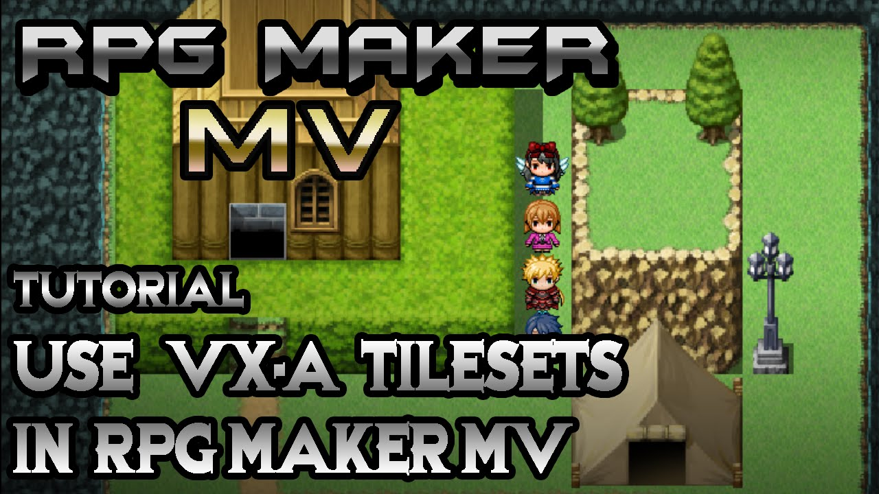 RPG Maker MV Tutorial: Use VX Tilesets in MV!