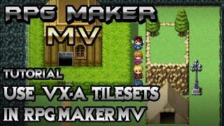 RPG Maker MV Tutorial: Use VX Tilesets in MV!