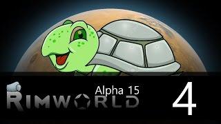 Rimworld - Alpha 15 - Lone Survivor Challenge - Episode 4 - Hayleyround the Not-Barbarian