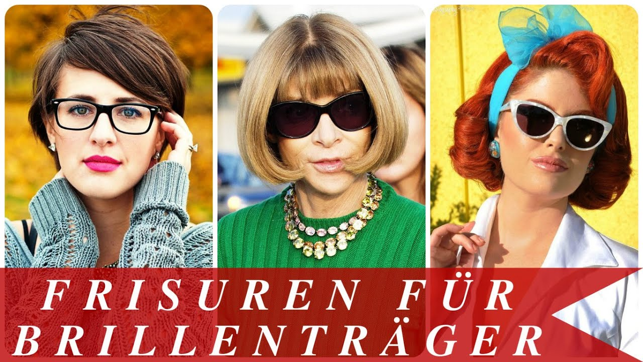 Frisuren Fur Brillentrager