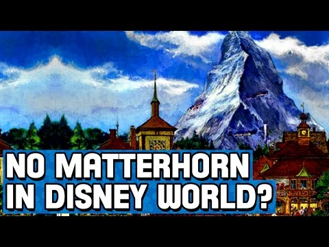 Why isn't the Matterhorn in Disney World?