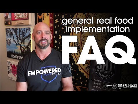 general real food implementation FAQ
