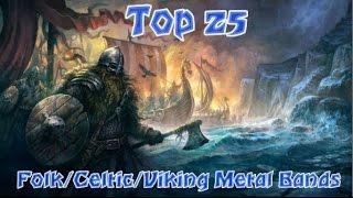 Top 25 Folk/Celtic/Viking Metal Bands